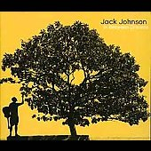Jack Johnson: In Between Dreams [Bonus Track]