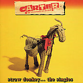 Carter the Unstoppable Sex Machine: Straw Donkey: The Singles