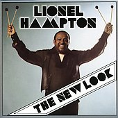 Lionel Hampton: The New Look