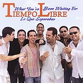 Tiempo Libre: What You've Been Waiting For/Lo Que Esperabas