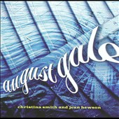 Christina Smith/Jean Hewson: August Gale *