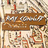Ray Conniff: Ray Conniff in Moscow