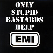 Conflict: Only Stupid Bastards Help EMI