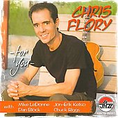 Chris Flory: For You