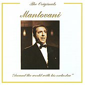Mantovani: The Originals: Mantovani - Around the world with his orchestra