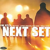 Jim Ketch: Next Set