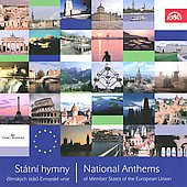 National Anthems of Member States of the European Union / Jan Kucera; Prague Radio Symphony Orchestra