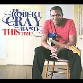 Robert Cray: This Time [Digipak]