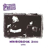 Phil Beer: Mandorock 2000 Live *