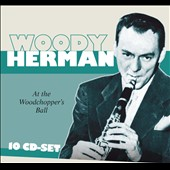 Woody Herman: At the Woodchopper's Ball [ASV/Living Era]