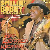 Smilin' Bobby and Hidden Charms/Smilin' Bobby and Hidden Charms: Big Legged Woman