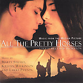 Original Soundtrack: All the Pretty Horses [Original Soundtrack]