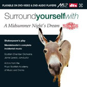 Surround Yourself With a Midusmmer Night's Dream