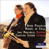 Astor Piazzolla, Manuel de Falla: Music for Chitarra and Marimba