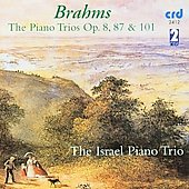 Brahms: The Piano Trios Op. 8, 87 & 101