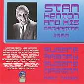 Stan Kenton & His Orchestra: At The Armory, Eugene, Oregon, 1953 Part III