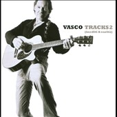 Vasco Rossi: Tracks, Vol. 2: Inediti & Rarità