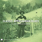 Various Artists: Classic Appalachian Blues from Smithsonian Folkways