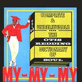 Otis Redding: Complete & Unbelievable: The Otis Redding Dictionary of Soul