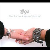 Eliza Carthy/Norma Waterson: Gift [Digipak]