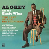 The Basie Wing/Al Grey: The Last of the Big Plungers/The Thinking Man's Trombone