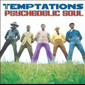 The Temptations (R&B): Psychedelic Soul [US]
