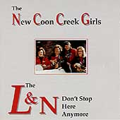 New Coon Creek Girls: The L&N Don't Stop Here Anymore
