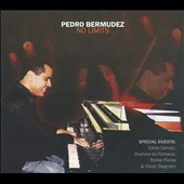 Pedro Bermudez: No Limits [Digipak]