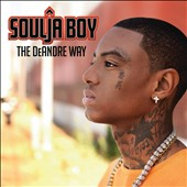 Soulja Boy: Deandre Way [Clean]
