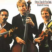 String Trio of New York: Rebirth of a Feeling