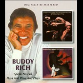 Buddy Rich: Speak No Evil/Plays and Plays and Plays