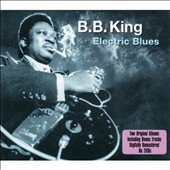 B.B. King: Electric Blues