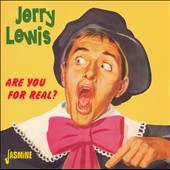 Jerry Lewis: Are You for Real? *