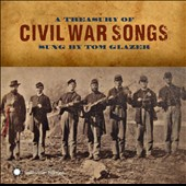 Tom Glazer: A Treasury of Civil War Songs *