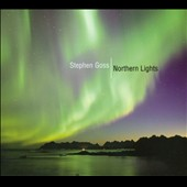 Stephen Goss: Northern Lights / Susie Hodder-William, Caldwell, Roberts