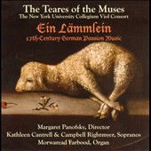 Ein Lämmlein: 17th Century German Passion Music