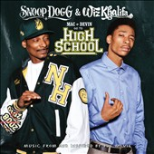 Wiz Khalifa/Snoop Dogg: Mac + Devin Go to High School [Music From and Inspired by the Movie]