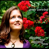Amy Cervini: Digging Me Digging You *