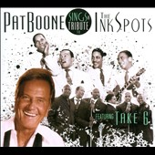 Pat Boone: Sings a Tribute to the Ink Spots [Digipak]