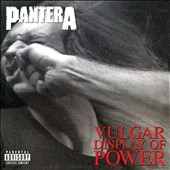 Pantera: Vulgar Display of Power [Deluxe Edition] [PA]