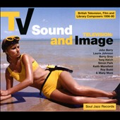 Various Artists: Soul Jazz Records Presents: TV Sound and Image (British Tv, Film and Library Composers 1955-78)