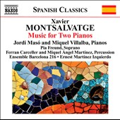 Xavier Montsalvatge: Piano Music, Vol. 3 / Mordi Maso and Miquel Villalba, pianos; Pia Freund, soprano; Ensemble Barcelona 216