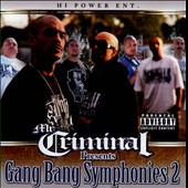 Mr. Criminal: Gang Bang Symphonies, Vol. 2 [PA]