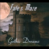 Fate's Maze: Gothic Dreams [Digipak]