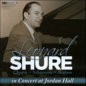 Pianist Leonard Shure in Concert at Jordan Hall - works by  Chopin, Brahms and Schumann