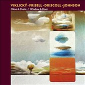 Jan Beránek/Kermit Driscoll/Bill Frisell/Emil Viklicky: Window & Door