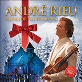 Andr&#233; Rieu: Home for the Holidays *