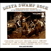 Various Artists: Delta Swamp Rock, Vol. 2:  More Sounds from the South 1968-75: At the Crossroads of Rock, Country and Soul