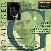 Grainger Edition Vol 3 - Works for Chorus and Orchestra