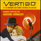 Bernard Herrmann (Composer): Vertigo [Original Motion Picture Soundtrack]